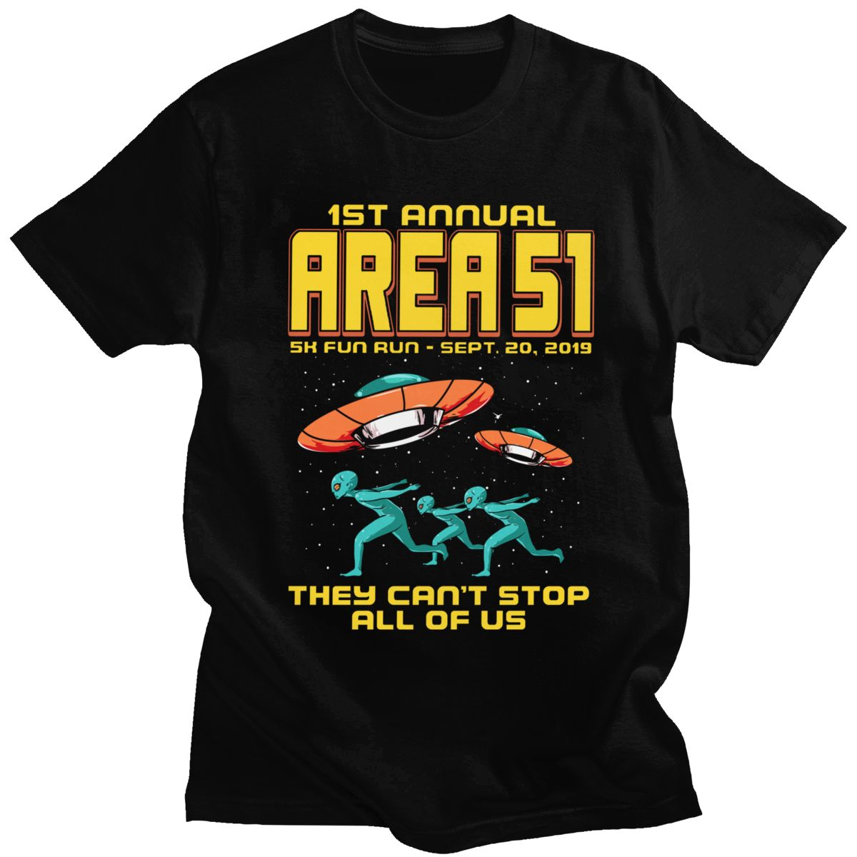 Homens 5k Corrida Divertida Eles não Pode Parar Toda a Área Dos Eua Camiseta Storm 51 Pires UFO Nave Espacial Alienígena Roupas Tees T-Shirt do Verão Do Vintage