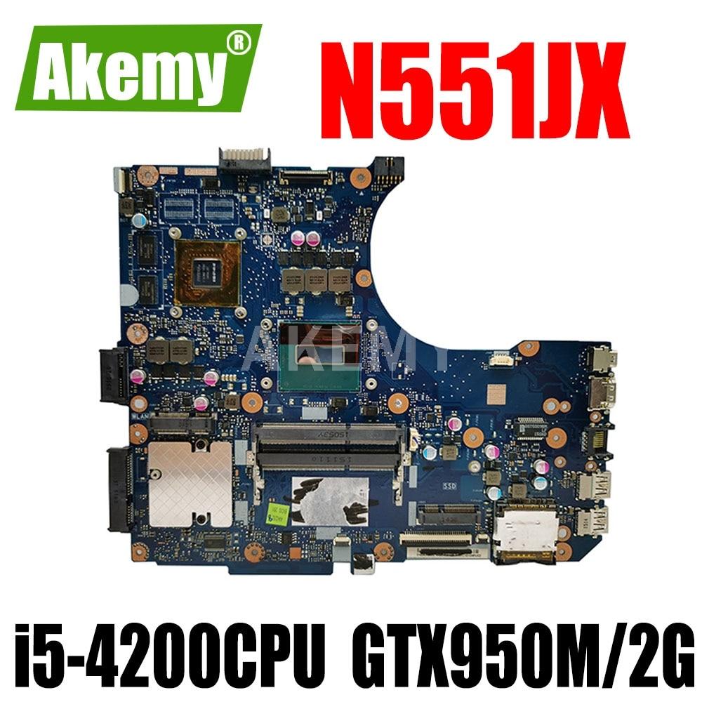 N551JX / N551JK اللوحة الأم i5-4200CPU GTX950M / 2G لـ ASUS G551JX N551JX G551J N551J اللوحة الأم للكمبيوتر المحمول N551JK اختبار اللوحة الرئيسية 100٪