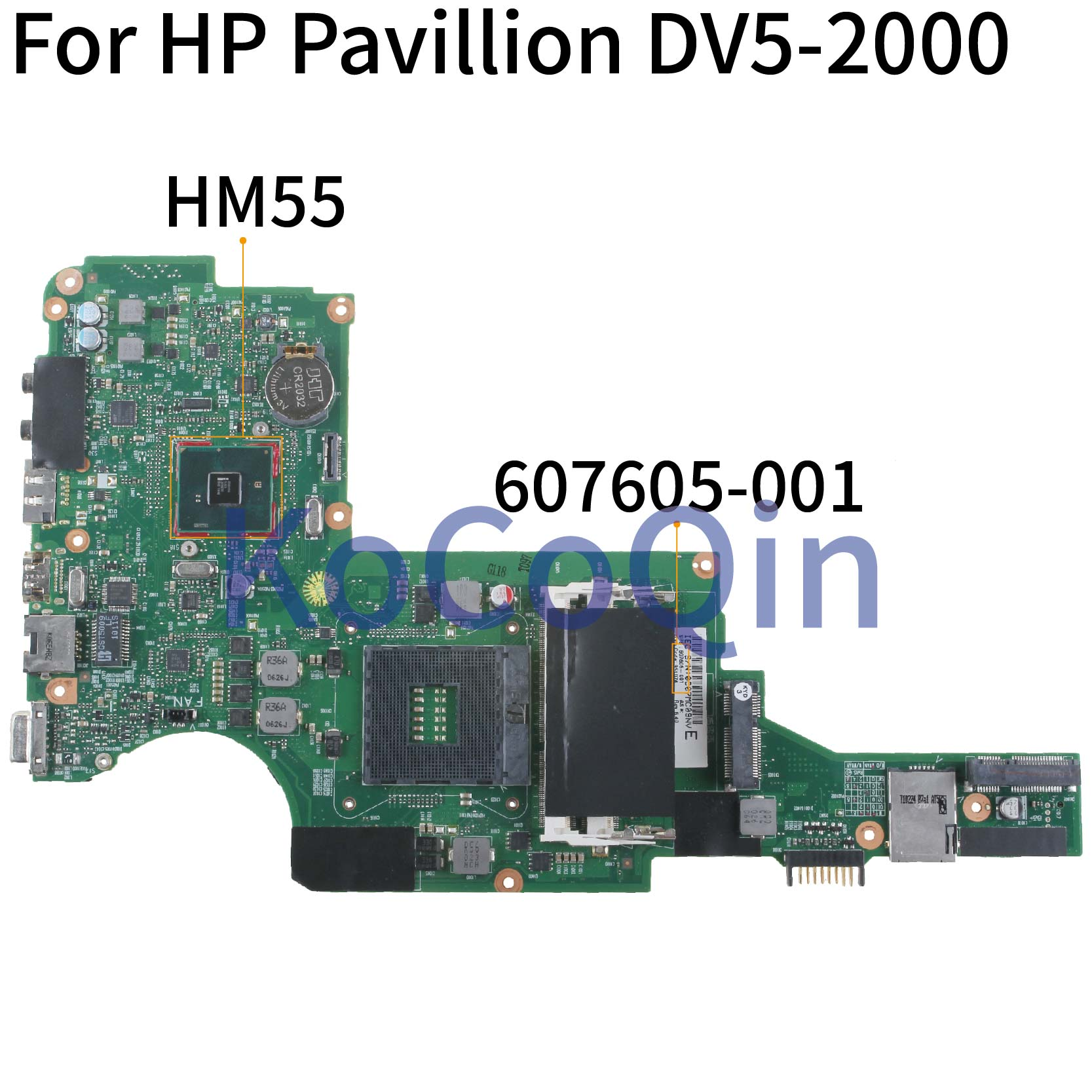 KoCoQin محمول لوحة رئيسية لأجهزة HP بافيليون DV5 DV5-2000 HM55 اللوحة 607605-501 DDR3