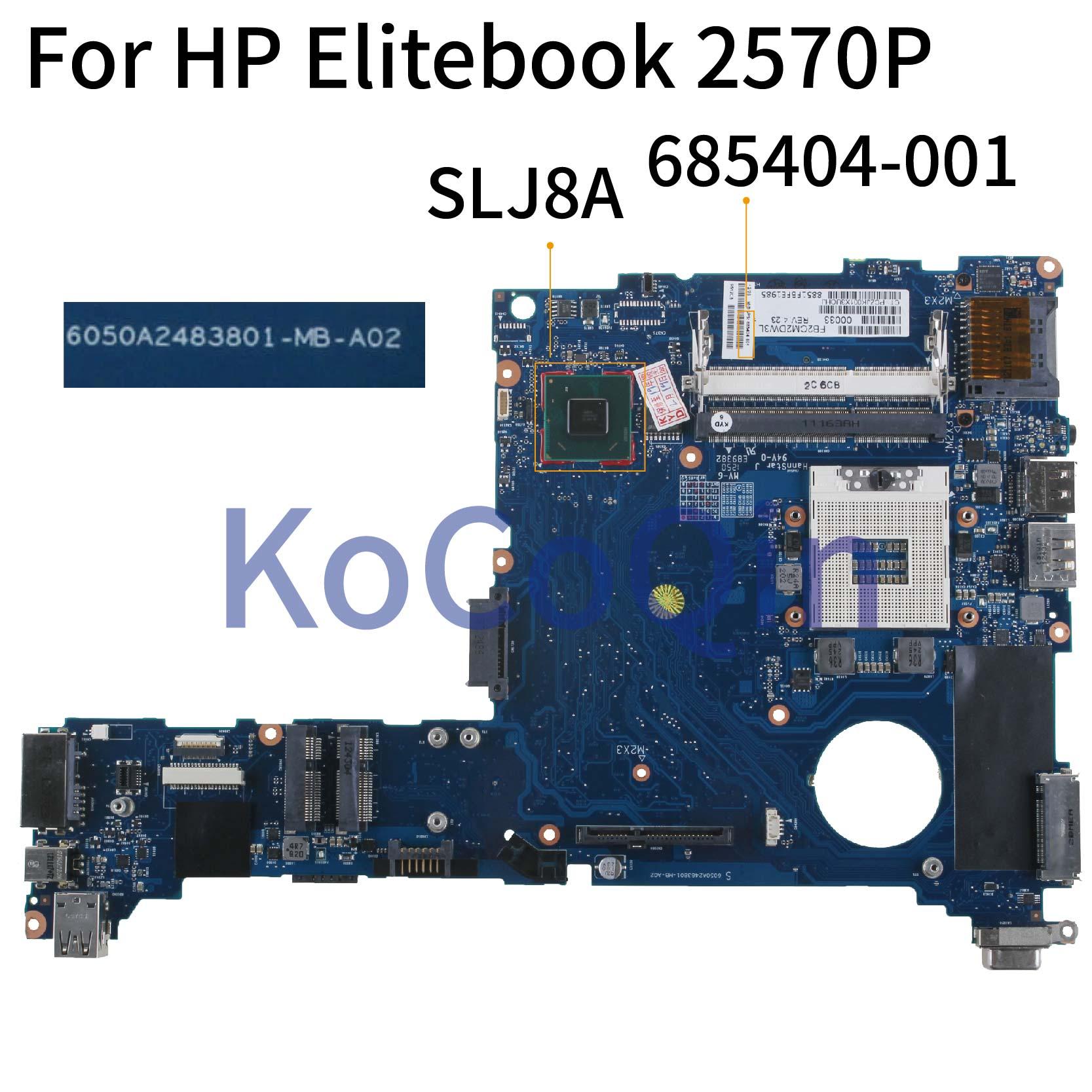 Placa base para ordenador portátil KoCoQin para HP Elitebook 2570P, placa base 685404-001 685404-501 6050A2483801-MA-A02 SLJ8A