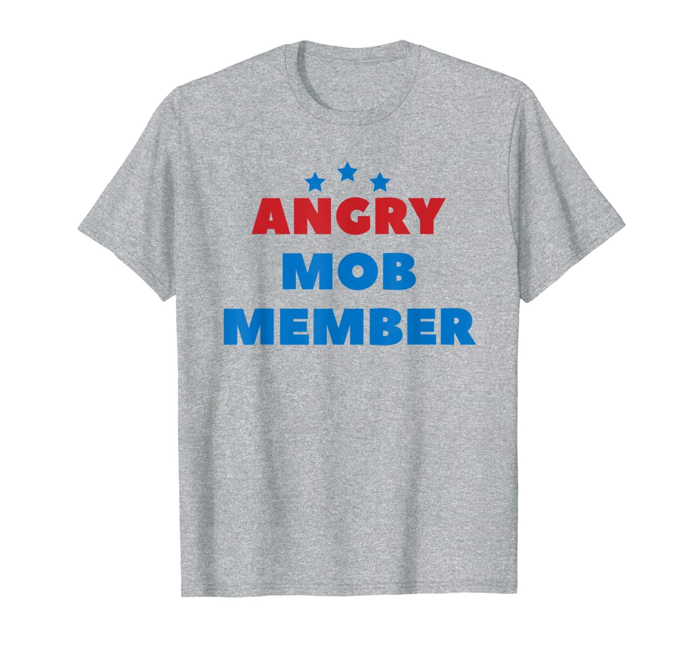 Фото - Angry Mob Shirt Member Democrat Vote T-Shirt member