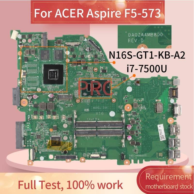 لشركة أيسر أسباير F5-573 i7-7500U مفكرة اللوحة DA0ZAAMD8D0 SR2ZV N165-GT1-KB-A2 DDR4 اللوحة المحمول
