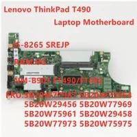 original mainboard for lenovo thinkpad t490 laptop motherboard nm 901 nok i5 8265u cpu 8gb ram fur 5b20w77967 100 test ok