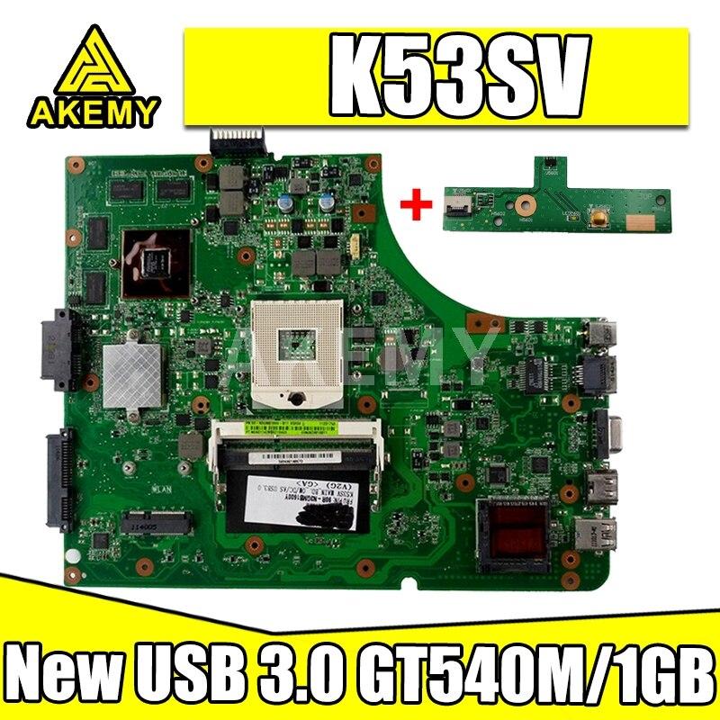 لوحة أم جديدة من Akemy MB K53SV لأجهزة الكمبيوتر المحمول ASUS K53SC X53S K53SV K53SM K53SJ P53Sj اللوحة الرئيسية للكمبيوتر المحمول HM65 GT540M / 1GB-GPU USB-3.0