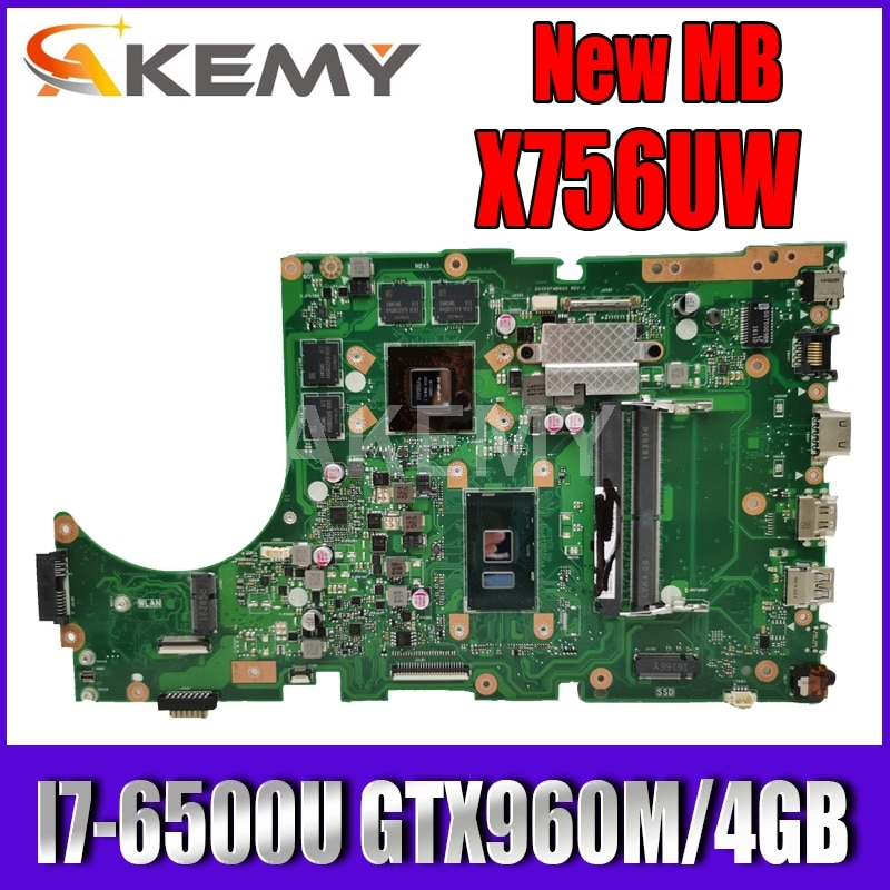 ل Asus X756UW X756UQK X756UQ X756UR X756UWK X756UV X756UXM X756U كمبيوتر محمول اللوحة اللوحة I7-6500U GTX960M/4GB DDR4