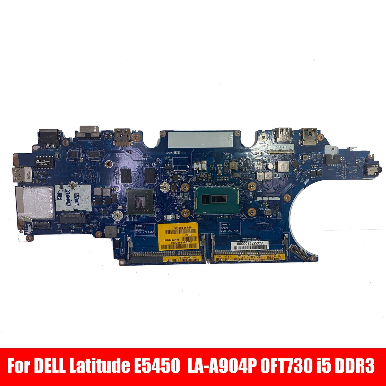 السفينة حرة LA-A904P CN-0FT730 لديل خط العرض E5450 0FT730 FT730 SR23X I5-5300u N15S-GM-S-A2 اللوحة المحمول DDR3 اختبار موافق