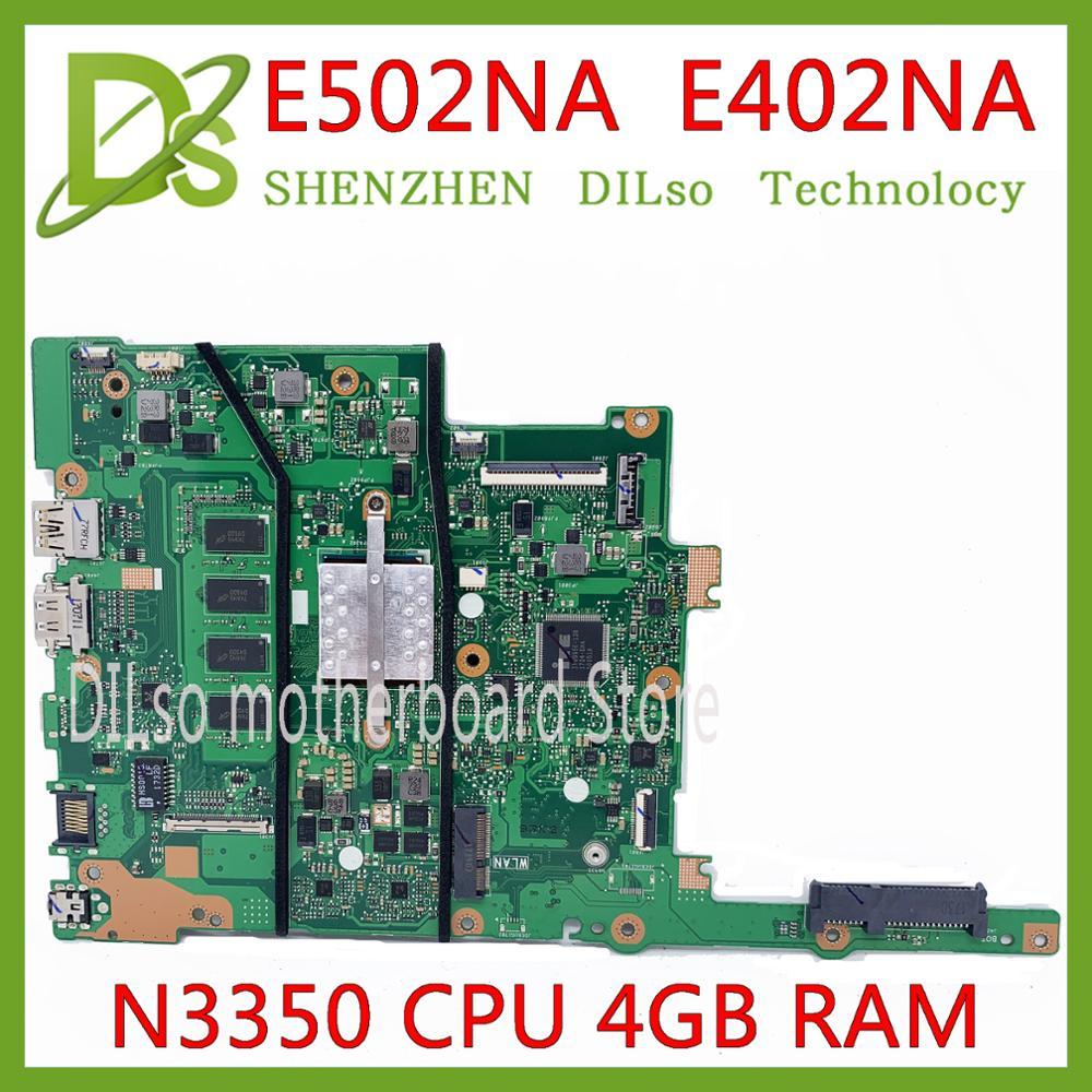 KEFU E402NA E502NA اللوحة ل ASUS E402N E502N المحمول اللوحة N3350 CPU 4G RAM الأصلي المتكاملة اختبار اللوحة الأم