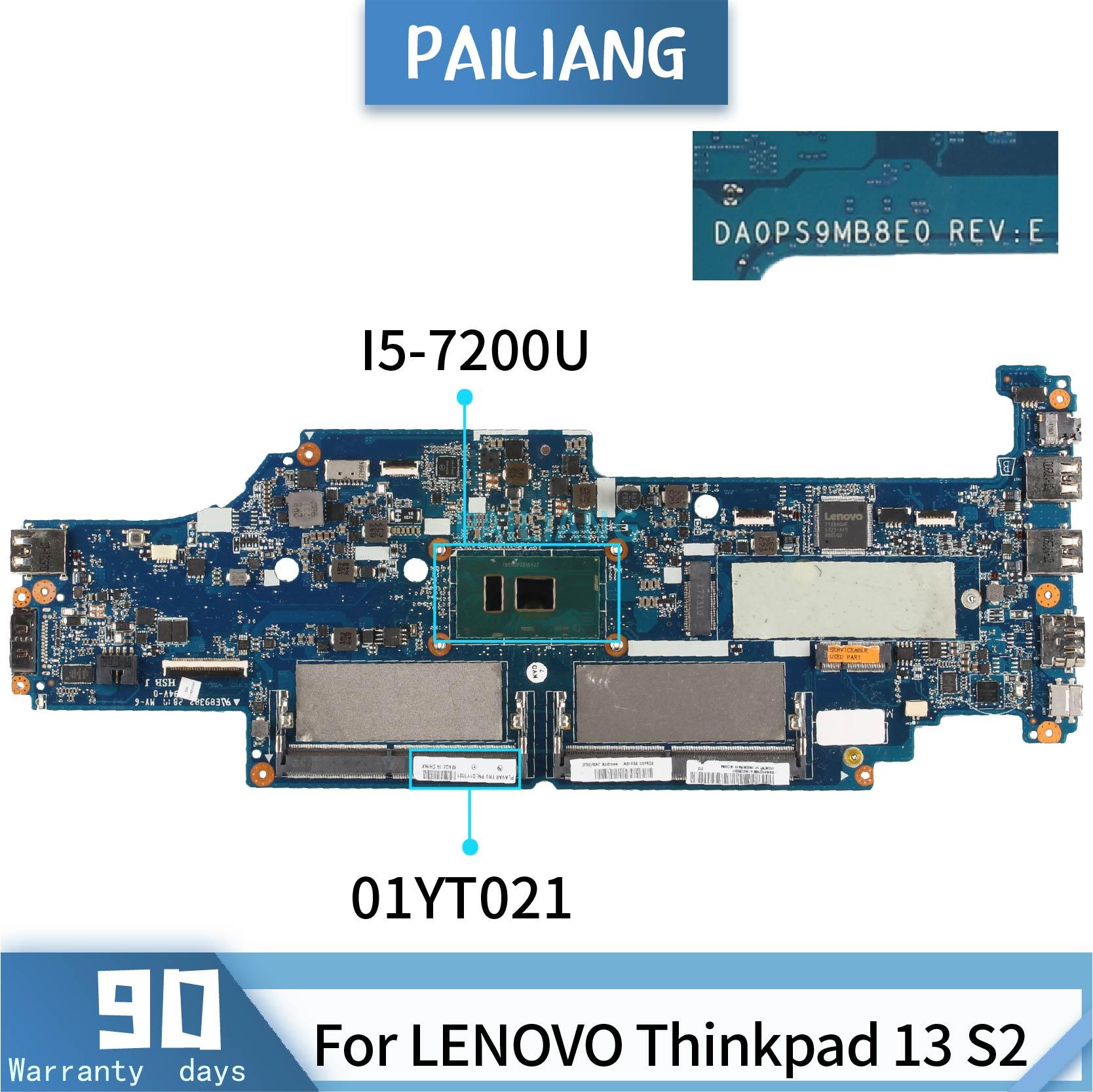 PAILIANG اللوحة لابتوب لينوفو ثينك باد 13 S2 DA0PS9MB8E0 01YT021 اللوحة النواة SR342 I5-7200U اختبار DDR3