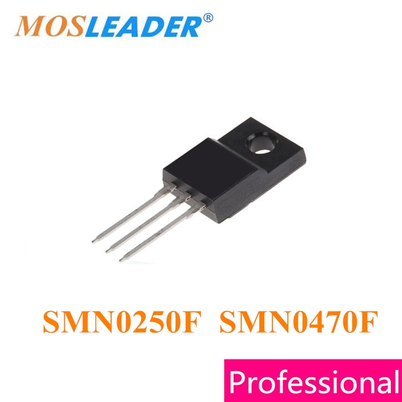 Mosleader SMN0250F SMN0470F TO220F 50 قطعة N-قناة عالية الجودة Mosfets