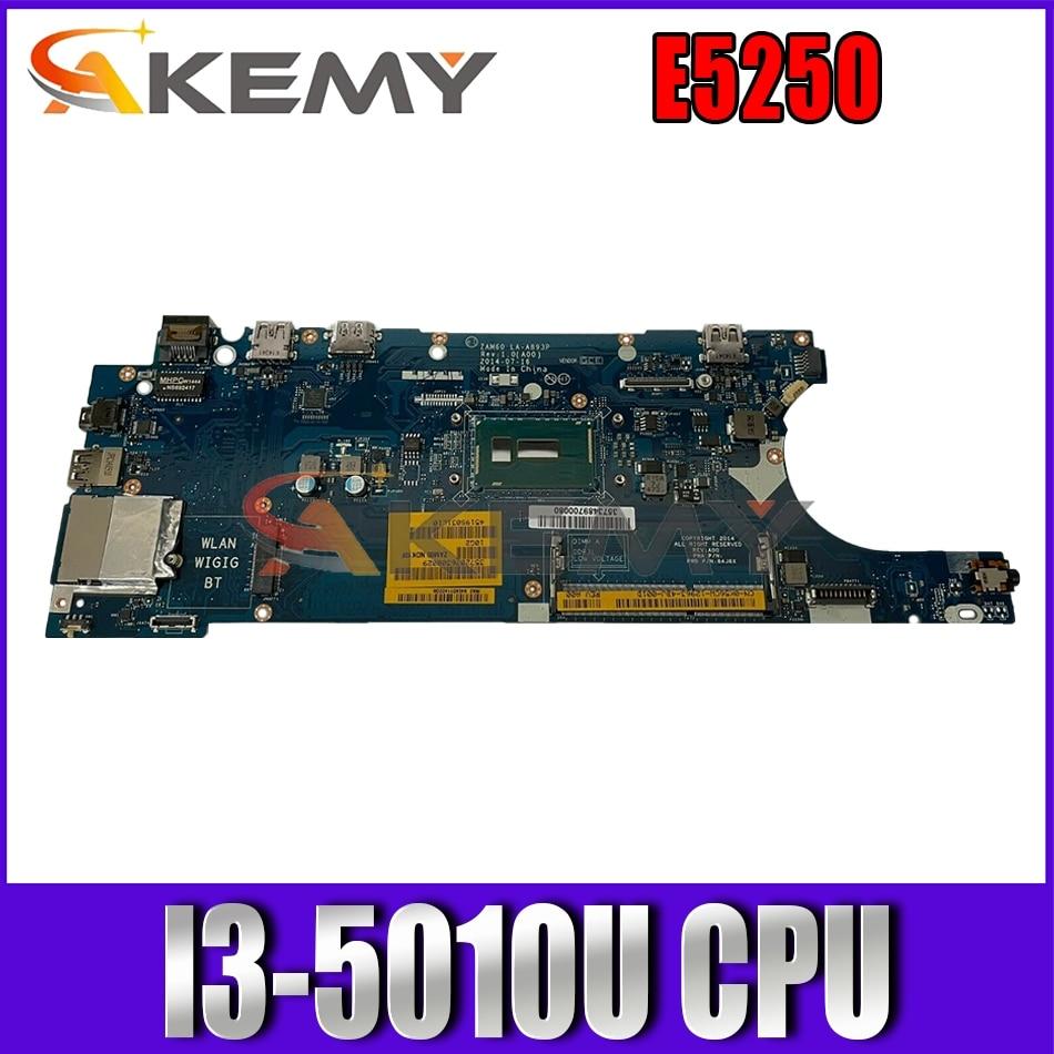 Akemy I3-5010U لديل خط العرض E5250 اللوحة المحمول ZAM60 LA-A891P CN-0G2YCV G2YCV C82TW اللوحة 100% اختبار