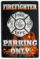 firefighter parking only 20x30 tin sign