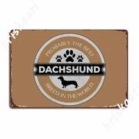 Dachshund Best Of Dog     panneaux metalliques  decoration murale  maison  cinema  Garage  affiches en etain