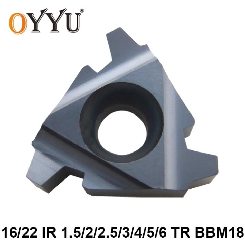 OYYU 16IR 1.5TR 2TR 2.5TR 3TR 4TR 5TR 6TR BBM18 16 IR 1,5 2 2,5 3 4 5 6 TR roscado insertos de carburo para acero y acero inoxidable