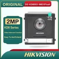ds kd8003 ime1flush original hikvision kd8 series pro modular door station 2 mp hd video intercomfunction door phone