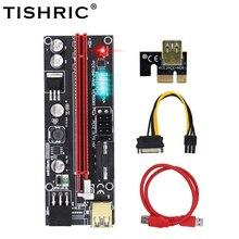 TISHRIC 6 LED Lights PCI E 16x Riser Card Graphics Card Extension Cable VER009S Plus Riser PCI PCIE