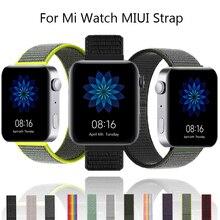 18มม.ห่วงไนลอนสำหรับ Xiaomi Mi นาฬิกา Miui วงเปลี่ยนสร้อยข้อมือสำหรับ Xiaomi สมาร์ทนาฬิกา Correa