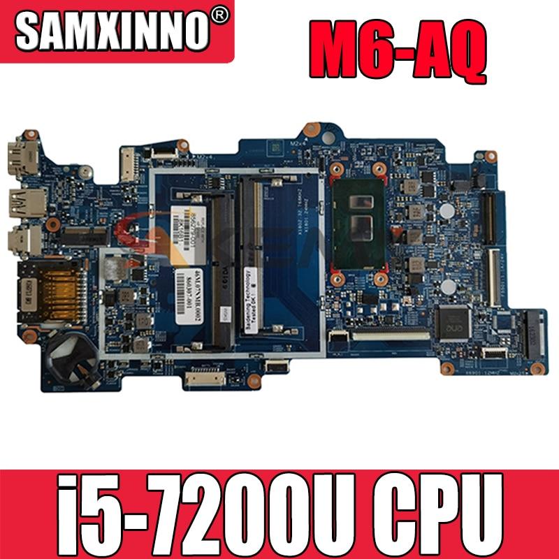 جودة عالية ل HP ENVY x360 M6-AQ اللوحة الأم للكمبيوتر المحمول مع i5-7200U 2.5Ghz وحدة المعالجة المركزية 858872-601 858872-501 100% اختبار سريع السفينة