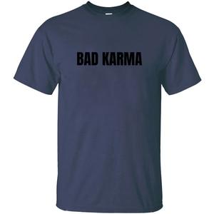 Customize Bad Karma T-Shirt Comical Tee Shirt Man Big Size 3xl 4xl 5xl Outfit Hiphop Tops