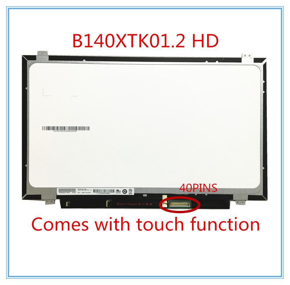 Free Shipping 14.0''inch B140XTK01.2 B140XTK01 Laptop Touch Lcd Screen 1366*768 EDP 40 Pins