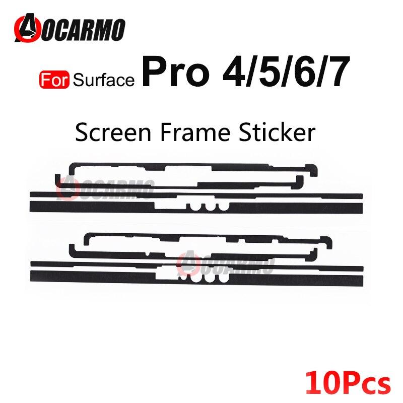 10 قطعة/الوحدة ل مايكروسوفت السطح برو 3 4 5 6 7 Pro4 Pro5 Pro6 Pro7 لاصق LCD عرض إطار الشاشة الغراء الشريط ملصق