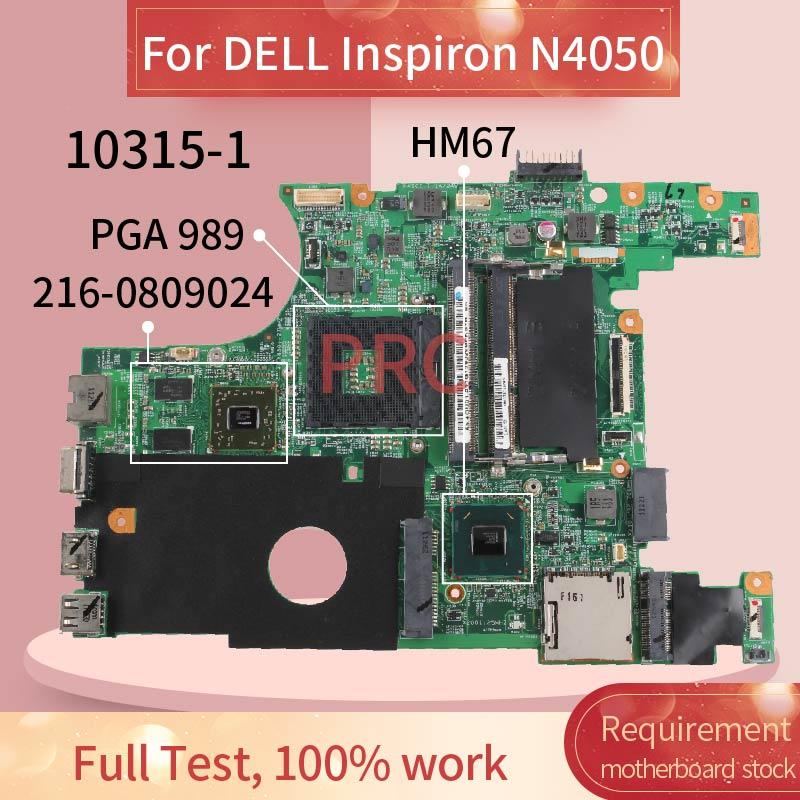 CN-0XJ7CC CN-07NMC8 para DELL Inspiron 15R N4050 Vostro 1450 portátil placa base 10315-1 HM67 216-0809024 DDR3 placa madre del cuaderno