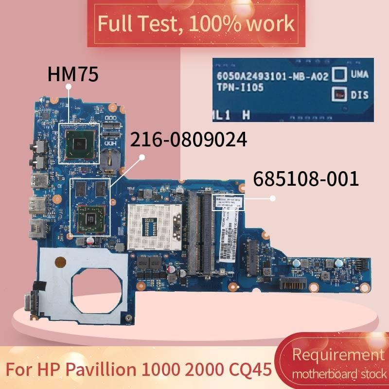ل HP بافيليون 1000 2000 CQ45 6050A2493101 685108-001 SLJ8F 216-0809024 دفتر اللوحة اللوحة اختبار كامل 100% العمل