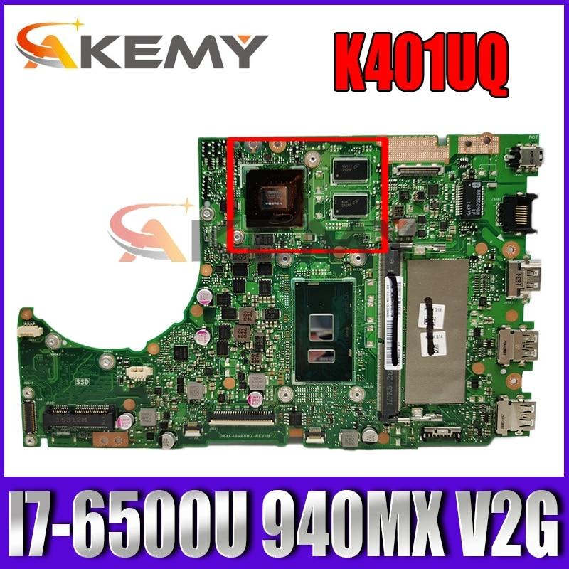 K401UQ MAIN_BD._ 4G/I7-6500U/AS 940MX/V2G اللوحة الرئيسية لشركة آسوس K401U K401U A401U K401UQ K401UQK اللوحة الأم للكمبيوتر المحمول 100% اختبارها