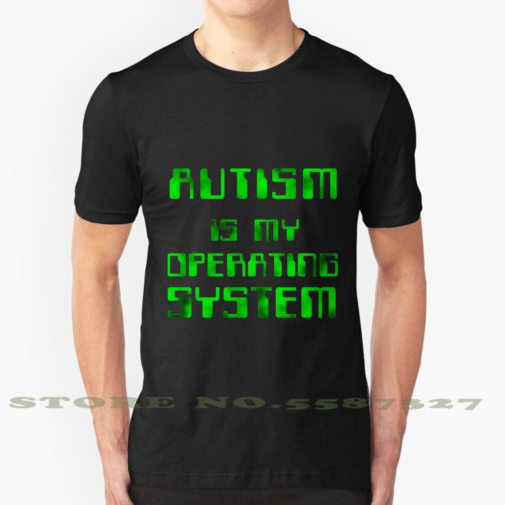 Модная футболка с принтом «аутизм-моя операционная система», футболка с синдромом аспергерса и аутизма, компьютерная технология