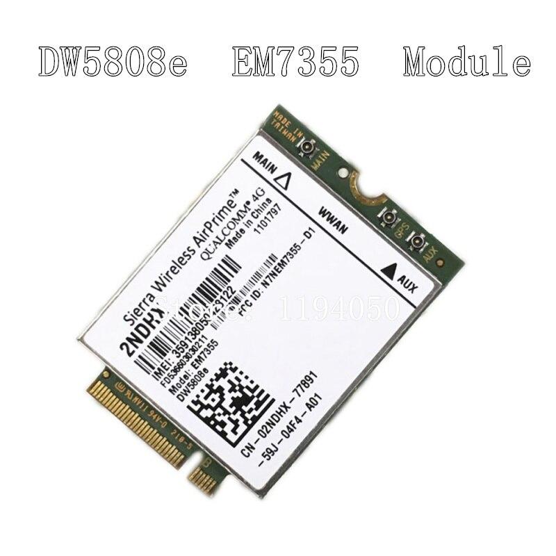 ديل اللاسلكية DW5808E 4G LTE EM7355 كوالكوم WWAN NGFF بطاقة 3G وحدة dw 5808E