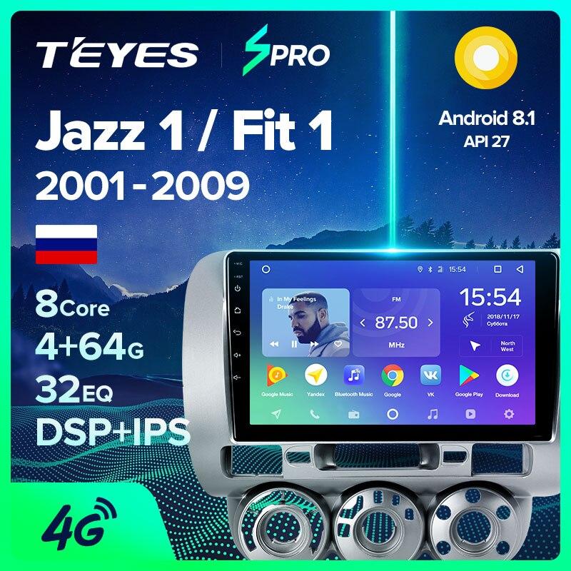TEYES SPRO para Honda Jazz 1 GD 2001-2008, reproductor Multimedia de vídeo con Radio para coche, navegación GPS, Android 8,1 No 2din 2 din dvd