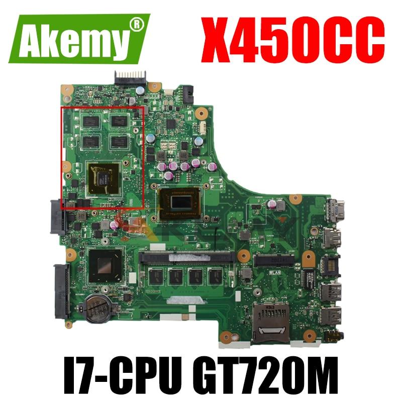 Akemy X450CC اللوحة الأم لأجهزة الكمبيوتر المحمول ASUS X450CC X450C اللوحة الرئيسية الأصلية 4GB-RAM I7-CPU GT720M