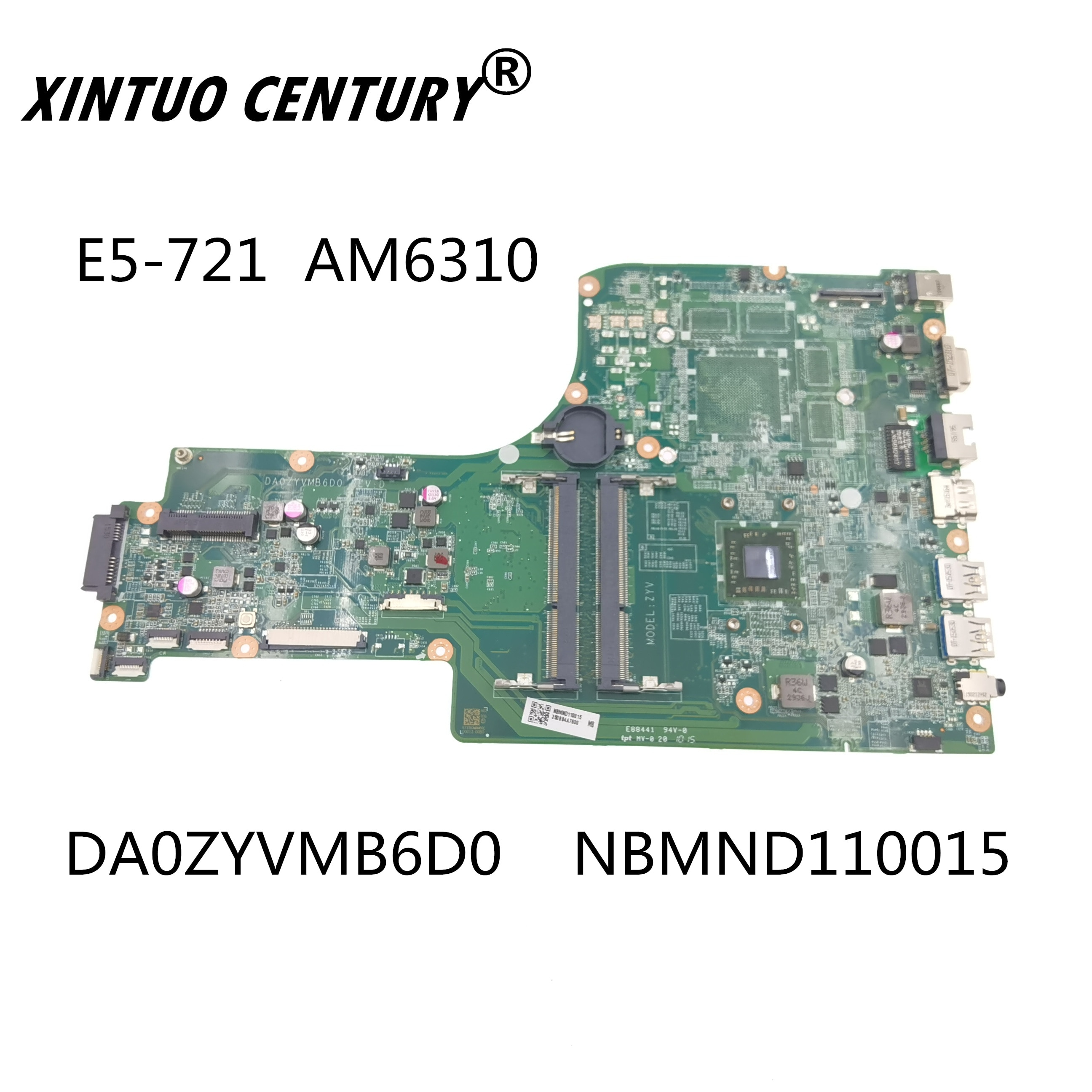 DA0ZYVMB6D0 NBMND110015 لشركة أيسر أسباير E5-721 كوانتا اللوحة المحمول NB.MND11.001 AM6310 DDR3 اختبار