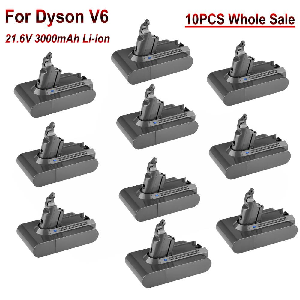 10 Uds venta al por mayor 21,6 V 3000mAh Li-Ion aspiradoras batería recargable para Dyson V6 DC58 DC59 DC61 DC62 SV05 SV07 SV09 SV06