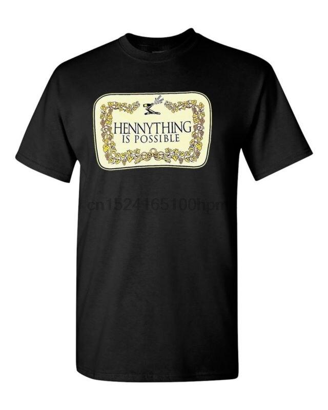 HENNYTHING EST POSSIBLE T-shirts Henny Cognac T-Shirts Streetwear