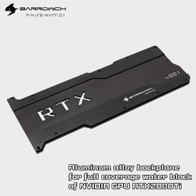 Видеокарта Barrowch, серия RTX 2080 Ti, полноразмерная видеокарта из алюминиевого сплава, каркасная плата, FB-NVTT-01