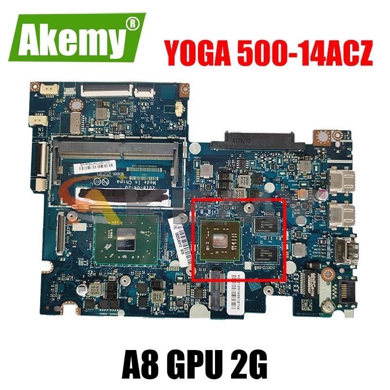 Akemy BAUS0 / Y0 LA-D541P مناسبة لينوفو اليوغا 500-14ACZ 510-14AST اللوحة الأم للكمبيوتر المحمول 5B20J76037 وحدة المعالجة المركزية A8 وحدة معالجة الرسومات 2G