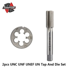 Hampton UNC UNF UNEF UN  Right Hand Thread Tap And Die Set 2pcs HSS Hand Tap Drill Bit 5/16 3/8 7/16 1/2 5/8 3/4-18 20 24 28 40