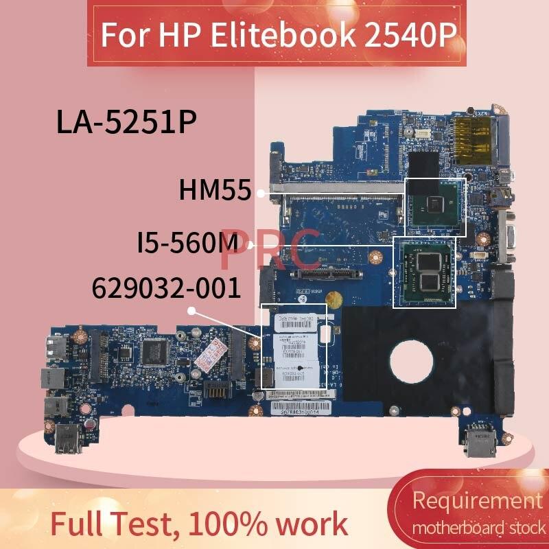 629032-001 629032-501 para HP Elitebook 2540P I5-560M placa madre del cuaderno LA-5251P QM57 placa base de computadora portátil