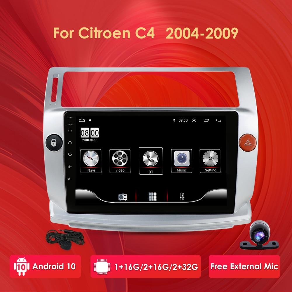 2G+32G Android 10 Car Radio for Citroen C4 C-Triomphe C-Quatre 2004-2009 car dvd player car accessory 4G multimedia autoradio pc