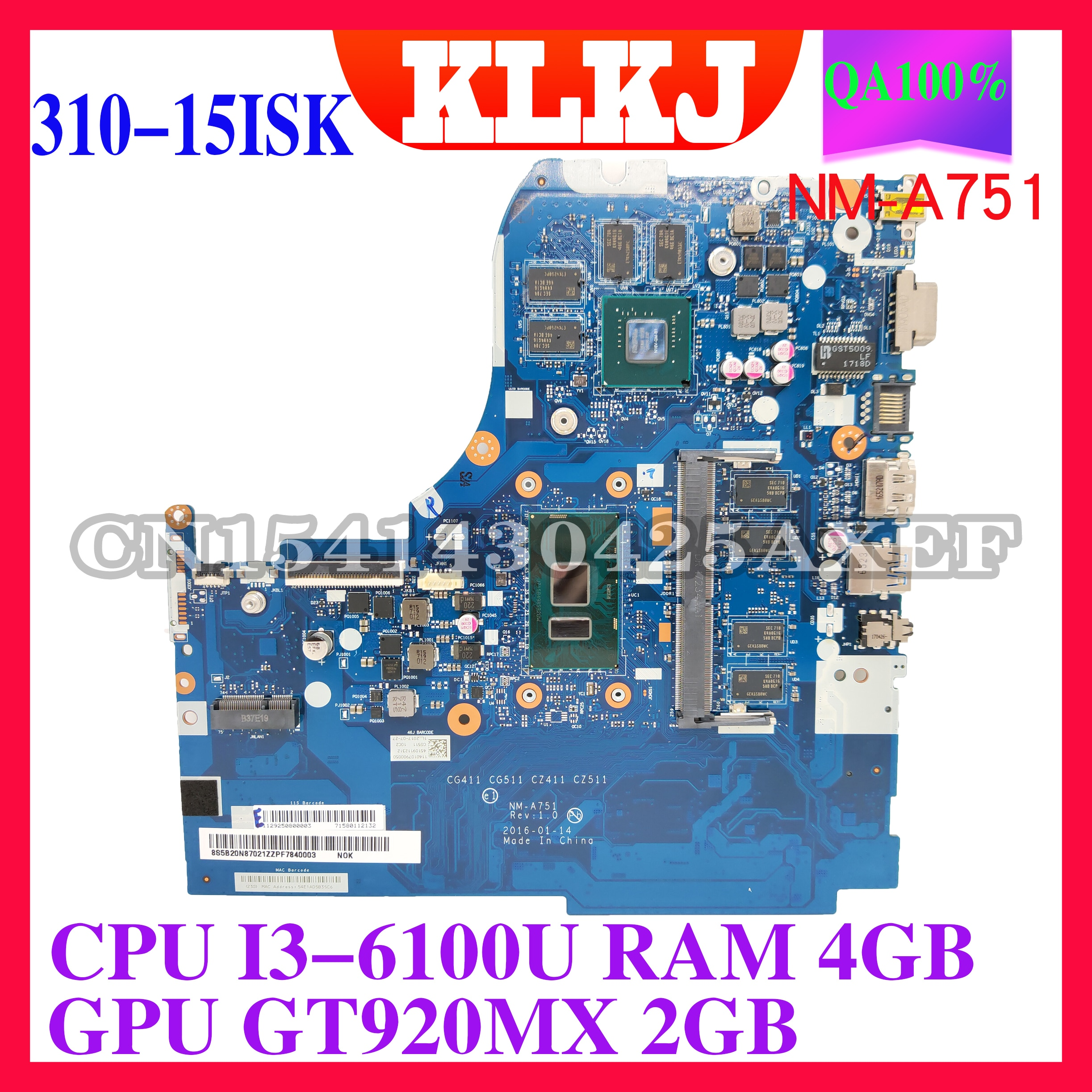 KLKJ NM-A751 اللوحة الأم لأجهزة الكمبيوتر المحمول لينوفو 310-15ISK 310-15IKB اللوحة الرئيسية الأصلية 4GB-RAM I3-6100U GT920MX-2GB