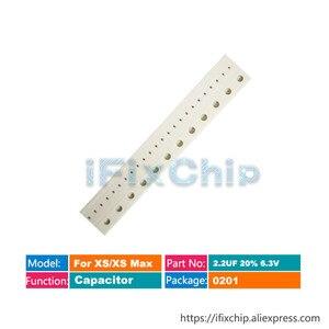 For iphone Xs/Xs max Capacitor C1390 C1391 C1490 C1690 C1794 C1723 C1731 C1730 C1871 C1843 C1842 C1841 C1840 C4082 C2601