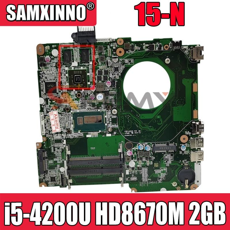 ل HP جناح 15-N 15-n305tx اللوحة المحمول 725611-001 732088-501 732088-001 DA0U83MB6E0 i5-4200U HD8670M 2GB GPU