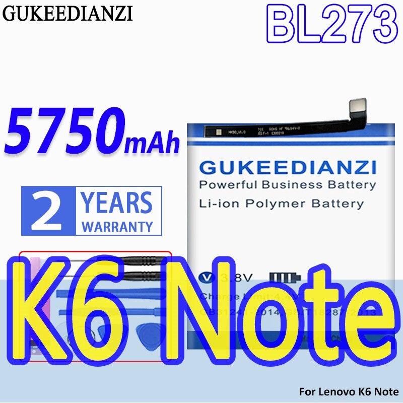 De alta capacidad batería GUKEEDIANZI BL273 5750mAh para Lenovo K6 nota K6note...