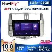 navifly 6gb128gb qled screen 1280720 android 10 car radio audio multimedia player for toyota land cruiser prado 150 2009 2013