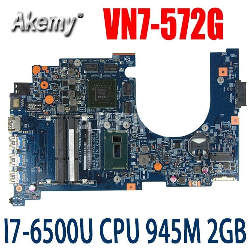 Akemy para Acer VN7-572 VN7-572G placa base de computadora portátil I7-6500U CPU...