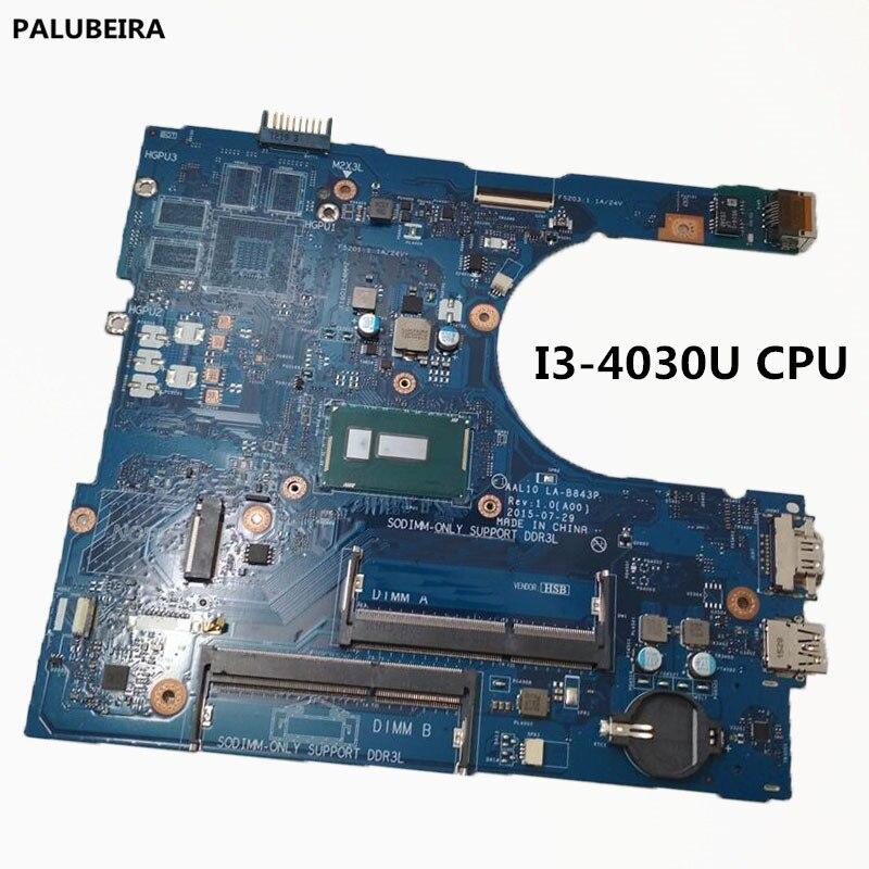 PALUBEIRA CN-05K7K8 5K7K8 para Dell INSPIRON 5458 de 5558 de 5758 placa base de computadora portátil AAL10 LA-B843P REV 1,0 (A00) con I3-4030U CPU principal