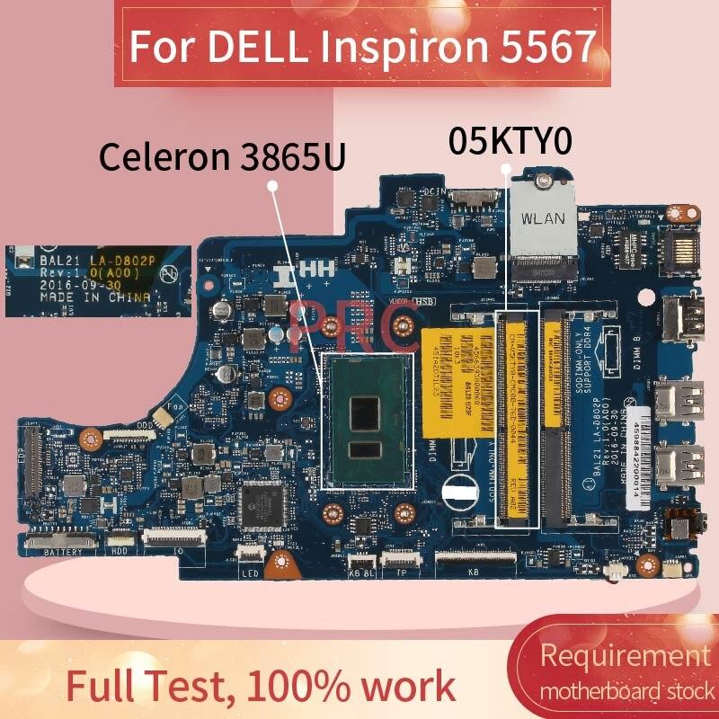 CN-05KTY0 05KTY0 لديل انسبايرون 5567 سيليرون 3865U اللوحة المحمول LA-D802P SR349 DDR4 مفكرة اللوحة