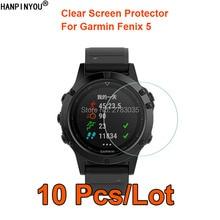 10 pièces/lot pour Garmin Fenix 5 SmartWatch clair brillant écran protecteur Film protecteur garde (pas verre trempé)