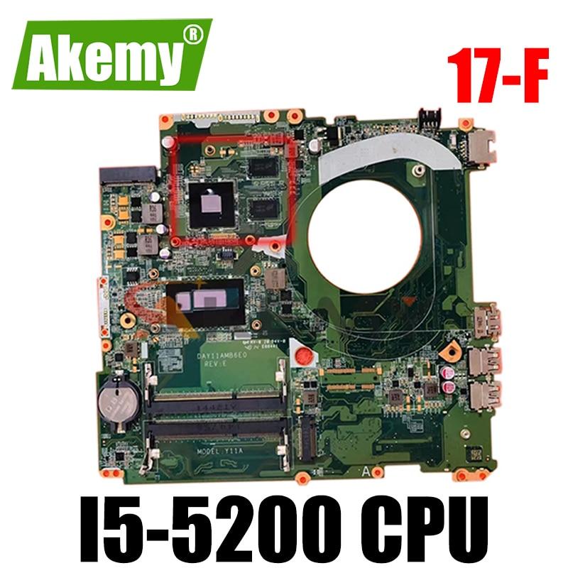 Akemy 782622-001 782622-501 782622-601 لأجهزة الكمبيوتر المحمول HP 17-F series DAY11AMB6E0 مع I5-5200 100% تم اختبارها بالكامل