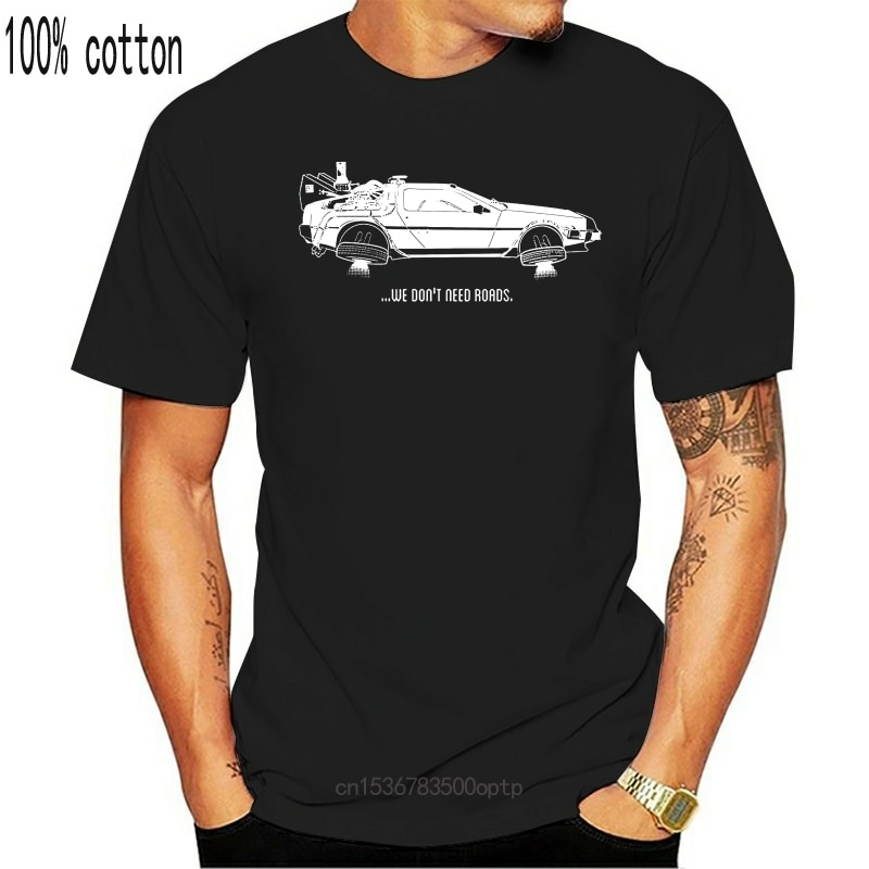 New We Dont Need Roads Funny Back To The Future Black Basic Mens T-Shirt